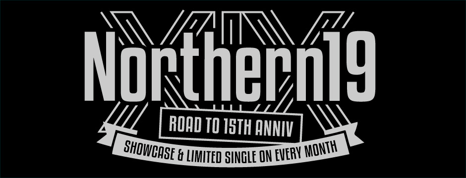 Northern19 Road to 15 Anniversary